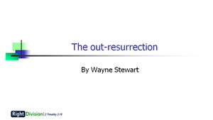 The Out-Ressurection